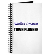 Worlds Greatest TOWN PLANNER Journal
