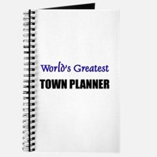 Worlds Greatest TOWN PLANNER Journal