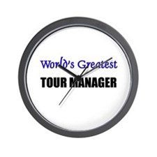 Worlds Greatest TOUR MANAGER Wall Clock
