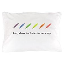 Choices For Wings Consciousness Pillow Case