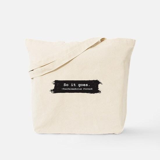 So it Goes Tote Bag