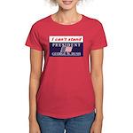 Can't Stand Bush Women's Dark T-Shirt