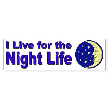 Night Life Party Bumper Sticker