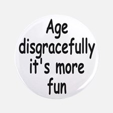 "Disgracefully 2 3.5"" Button (100 pack)"
