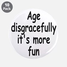 "Disgracefully 2 3.5"" Button (10 pack)"