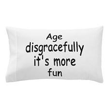 Disgracefully 2 Pillow Case