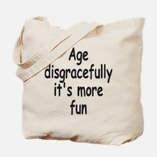 Disgracefully 2 Tote Bag