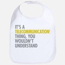 Telecommunications Thing Bib