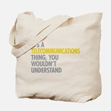 Telecommunications Thing Tote Bag