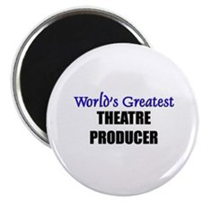 "Worlds Greatest THEATRE PRODUCER 2.25"" Magnet (10"