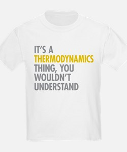 Thermodynamics Thing T-Shirt