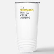 Thermodynamics Thing Stainless Steel Travel Mug