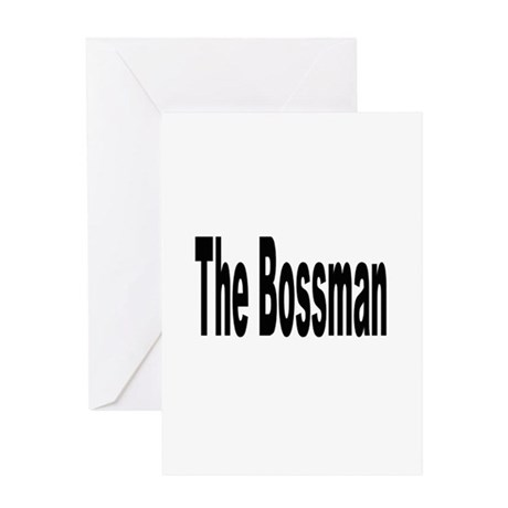 the bossman Greeting Cards