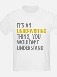 Underwriting Thing T-Shirt