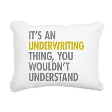 Underwriting Thing Rectangular Canvas Pillow