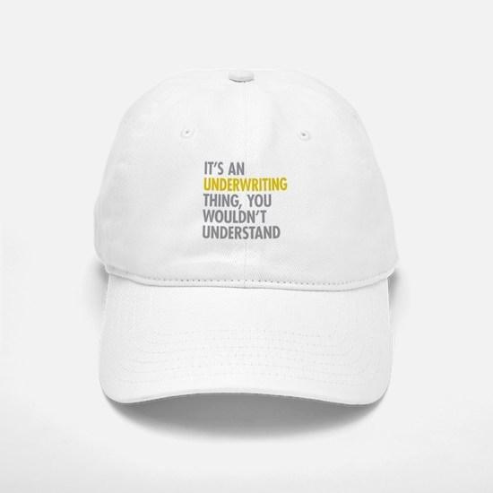 Underwriting Thing Baseball Baseball Cap