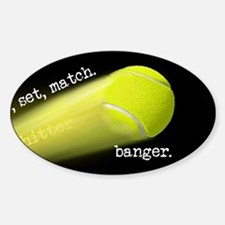 Tennis Banger Game Set MATCH Decal