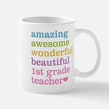Amazing 1st Grade Teacher Mugs