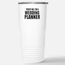 Trust Me, I'm A Wedding Planner Travel Mug