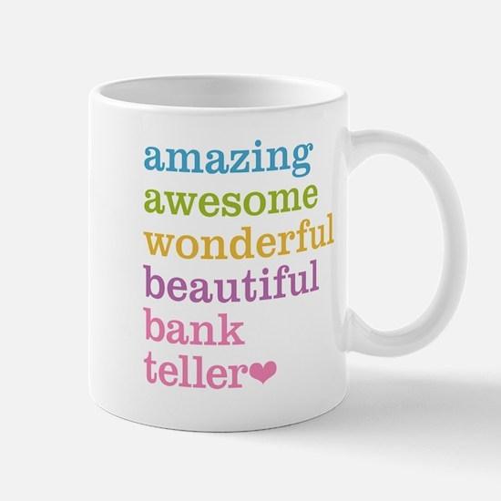 Amazing Bank Teller Mugs
