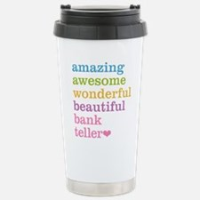 Amazing Bank Teller Stainless Steel Travel Mug
