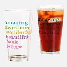 Amazing Bank Teller Drinking Glass