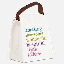 Amazing Bank Teller Canvas Lunch Bag