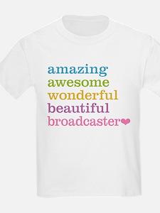 Amazing Broadcaster T-Shirt