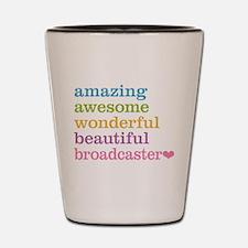 Amazing Broadcaster Shot Glass
