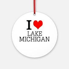 I Love Lake Michigan Round Ornament