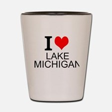 I Love Lake Michigan Shot Glass