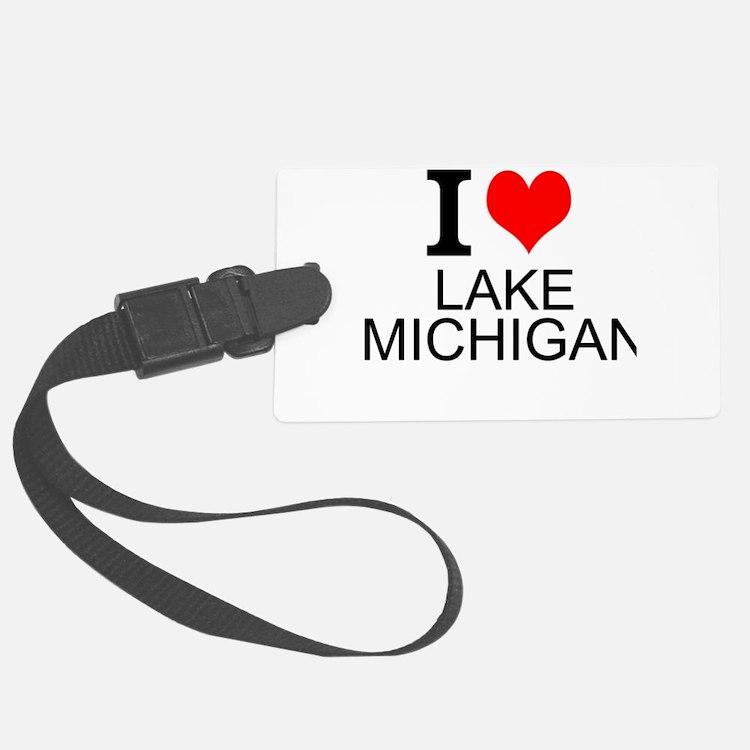 I Love Lake Michigan Luggage Tag