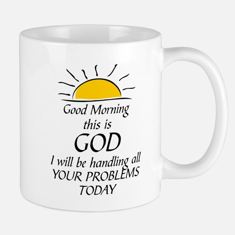 GOOD MORNING THIS IS GOD Mugs