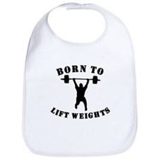 Born To Lift Weights Bib