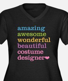 Amazing Costume Designer Plus Size T-Shirt