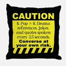 Caution K spoken here Throw Pillow