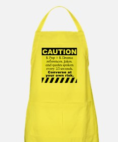 Caution K spoken here Apron