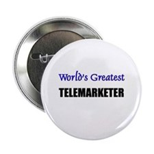 Worlds Greatest TELEMARKETER Button