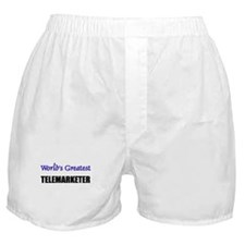 Worlds Greatest TELEMARKETER Boxer Shorts