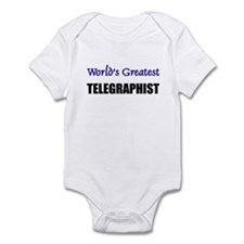 Worlds Greatest TELEGRAPHIST Infant Bodysuit