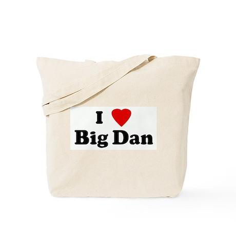 I Love Big Dan Tote Bag