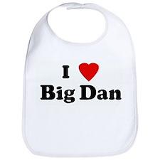 I Love Big Dan Bib