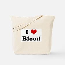I Love Blood Tote Bag
