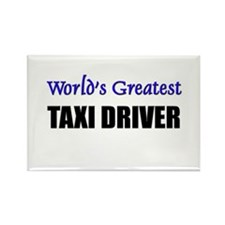 Worlds Greatest TAXI DRIVER Rectangle Magnet