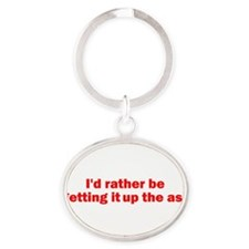 Cute Adult humor Oval Keychain