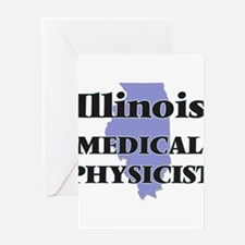 Illinois Medical Physicist Greeting Cards