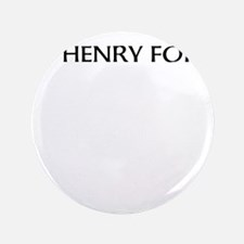 """Henry Ford:American Badass 3.5"""" Button (100 pack)"""