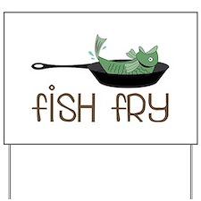 Fish Fry Yard Sign