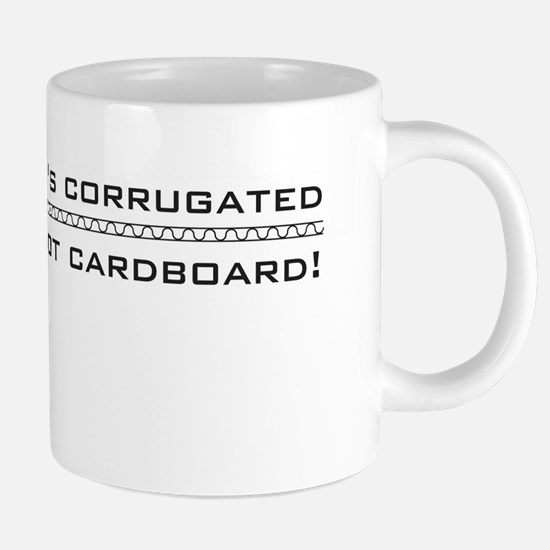 its corrugated Mugs