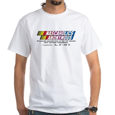Nascaholics Anonymous - White T-Shirt